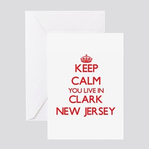 Keep calm you live in Clark New Jer Greeting Cards